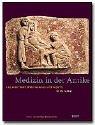 Medizin in der Antike. Aus einer Welt...