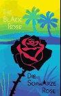 The Black Rose: Die Schwarze Rose