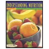 Understanding Nutrition - Textbook Only ~ Eleanor Noss Whitney