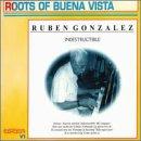 echange, troc Ruben Gonzalez - Indestructible: Roots of Buena Vista