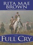 Full Cry (0345465202) by Rita Mae Brown