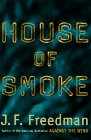 House of Smoke (067085347X) by J. F.  Freedman