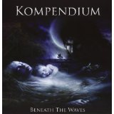 Beneath The Waves by Kompendium (2013-01-01?