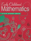 img - for By Susan Sperry Smith Early Childhood Mathematics (1st Frist Edition) [Paperback] book / textbook / text book