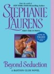 Beyond Seduction (A Bastion Club Novel) (0060839252) by Laurens, Stephanie
