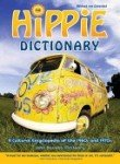 Hippie Dictionary: A Cultural Encyclopedia of the 1960s and 1970s,  Revised and Expanded Edition (1580085474) by John Bassett McCleary