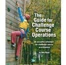 The Guide for Challenge Course Operations