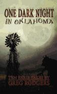One Dark Night in Oklahoma: Ten Eerie Tales