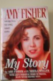 img - for Amy Fisher : My Story book / textbook / text book