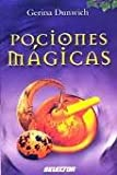 Pociones magicas / Magic Potions (Spanish Edition) (9706437630) by Dunwich, Gerina