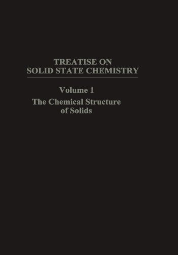 The Chemical Structure of Solids (Treatise on Solid State Chemistry)