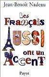 Les Français aussi ont un accent (Payot Voyage)