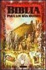 Biblia Para Los Mas Jovenes (Spanish Edition)