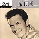 The Best of Pat Boone: 20th Century Masters - The Millennium Collection