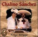 echange, troc Chalino Sanchez, Felipe Arriaga - Coleccion Chalino Sanchez Y Sus Amigos 4