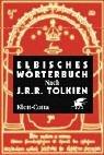 Elbisches W�rterbuch. Nach J.R.R. Tol...