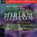 Miriam Gideon - Vocal Chamber Works by Miriam Gideon, Robert Black, The Prism Orchestra, William Sharp and Jan DeGaetani