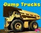 Dump Trucks (Pebble Plus: Mighty Machines) (0736825967) by Williams, Linda
