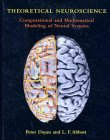 Theoretical Neuroscience: Computational and Mathematical Modeling of Neural Systems (0262041995) by Peter Dayan