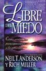 Libre del Miedo: Freedom from Fear (Spanish Edition) (0789907631) by Anderson, Neil