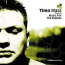 Timo Maas - Timo Maas-Music for the Maases - Zortam Music