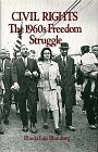 img - for Civil Rights: The 1960s Freedom Struggle (Social Movements Past and Present) by Rhoda Lois Blumberg (1991-06-03) book / textbook / text book