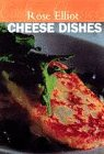 Cheese Dishes (Master Chefs Classics) (0297822829) by Elliot, Rose