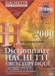 echange, troc Hachette - DICTIONNAIRE ENCYCLOPEDIQUE HACHETTE 2000. : CD-Rom