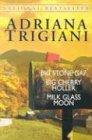 "Trigiani 3-Copy Box Set: ""Milk Glass Moon,"" ""Big Cherry Holler,"" and ""Big Stone Gap"" (0345465822) by Trigiani, Adriana"