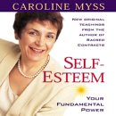 echange, troc Caroline Myss - Self Esteem: Your Fundamental