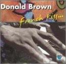echange, troc Donald Brown - French Kiss