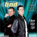 BND - Here I Go Again Lyrics - Lyrics2You