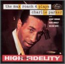 Max Roach 4 Plays Charlie Parker