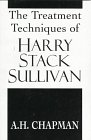 img - for The Treatment Techniques of Harry Stack Sullivan (The Master Work Series) book / textbook / text book