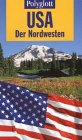Polyglott Reiseführer, USA, Der Nordwesten