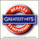 The Beatles - Beatles Symphonic Orchestra - Greatest Hits - Zortam Music