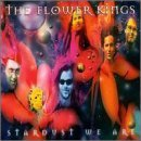 Stardust We Are (2CD) by FLOWER KINGS (2000-10-17)