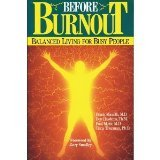 Before Burnout: Balanced Living for Busy People (Christian living) (0802408796) by Minirth, Frank