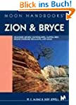 Zion and Bryce: Including Arches, Can...