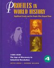 Profiles in World History - The Age of Discovery to Industrial Revolution: Significant Events and the People Who Shaped Them