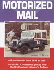 img - for Motorized Mail: Postal Vehicles from 1899 to date book / textbook / text book