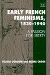 img - for Early French Feminisms, 1830-1940: A Passion for Liberty book / textbook / text book