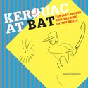 Kerouac At Bat: Fantasy Sports and the King of the Beats.