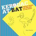 Kerouac At Bat: Fantasy Sports and the King of the Beats.