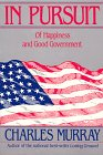 In Pursuit: Of Happiness and Good Government (1558152970) by Charles Murray