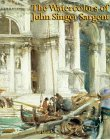The Watercolors of John Singer Sargent (0520219694) by Little, Carl