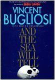 And the Sea Will Tell, VINCENT BUGLIOSI, BRUCE B. HENDERSON