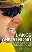 Lance Armstrong: Tour De Force PDF