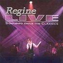 Regine Live : Songbird Sings The Classics