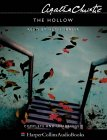 The Hollow: Complete & Unabridged (Hercule Poirot)